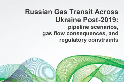 Russian Gas Transit Across Ukraine Post-2019: pipeline scenarios, gas flow consequence, and regulatory constraints
